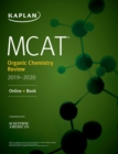 MCAT Organic Chemistry Review 2019-2020 : Online + Book - eBook