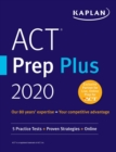 ACT Prep Plus 2020 : 5 Practice Tests + Proven Strategies + Online - eBook