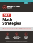 GRE Math Strategies : Effective Strategies & Practice from 99th Percentile Instructors - eBook