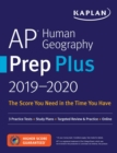 AP Human Geography Prep Plus 2019-2020 : 3 Practice Tests + Study Plans + Targeted Review & Practice + Online - eBook