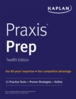 Praxis Prep : 11 Practice Tests + Proven Strategies + Online - eBook