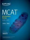 MCAT Biochemistry Review 2020-2021 : Online + Book - eBook