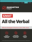 GMAT All the Verbal : The definitive guide to the verbal section of the GMAT - eBook
