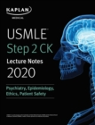 USMLE Step 2 CK Lecture Notes 2020: Psychiatry, Epidemiology, Ethics, Patient Safety - eBook