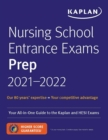 Nursing School Entrance Exams Prep 2021-2022 : Your All-in-One Guide to the Kaplan and HESI Exams - Book