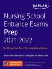 Nursing School Entrance Exams Prep 2021-2022 : Your All-in-One Guide to the Kaplan and HESI Exams - eBook