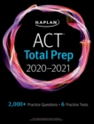 ACT Total Prep 2020-2021 : 6 Practice Tests + Proven Strategies + Online + Video - eBook
