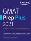GMAT Prep Plus 2021 : 6 Practice Tests + Proven Strategies + Online + Mobile - eBook