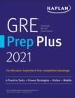 GRE Prep Plus 2021 : Practice Tests + Proven Strategies + Online + Video + Mobile - eBook