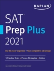 SAT Prep Plus 2021 : 5 Practice Tests + Proven Strategies + Online - eBook
