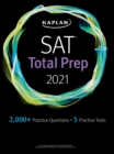 SAT Total Prep 2021 : 5 Practice Tests + Proven Strategies + Online + Video - eBook