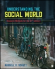 Understanding the Social World : Research Methods for the 21st Century - Book