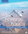 U.S. Foreign Policy : The Paradox of World Power - Book