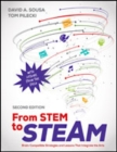 From STEM to STEAM : Brain-Compatible Strategies and Lessons That Integrate the Arts - Book