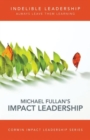 Indelible Leadership : Always Leave Them Learning - Book