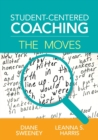 Student-Centered Coaching: The Moves - Book