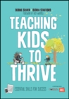 Teaching Kids to Thrive : Essential Skills for Success - Book