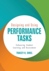 Designing and Using Performance Tasks : Enhancing Student Learning and Assessment - Book