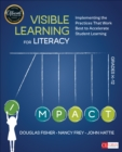 Visible Learning for Literacy, Grades K-12 : Implementing the Practices That Work Best to Accelerate Student Learning - Book
