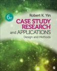 Case Study Research and Applications : Design and Methods - Book