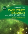 Case Study Research and Applications : Design and Methods - eBook