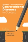 Academic Language Mastery: Conversational Discourse in Context - eBook