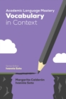 Academic Language Mastery: Vocabulary in Context - eBook