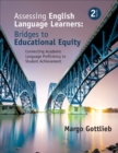 Assessing English Language Learners: Bridges to Educational Equity : Connecting Academic Language Proficiency to Student Achievement - eBook