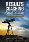 RESULTS Coaching Next Steps : Leading for Growth and Change - eBook