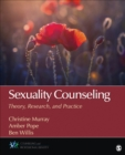 Sexuality Counseling : Theory, Research, and Practice - eBook