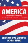 America, the Owner's Manual : You Can Fight City Hall-and Win - eBook