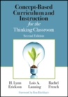 Concept-Based Curriculum and Instruction for the Thinking Classroom - Book