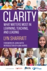 CLARITY : What Matters MOST in Learning, Teaching, and Leading - eBook