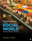 Investigating the Social World : The Process and Practice of Research - eBook