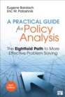 A Practical Guide for Policy Analysis : The Eightfold Path to More Effective Problem Solving - eBook