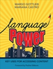 Language Power : Key Uses for Accessing Content - Book
