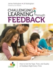 Challenging Learning Through Feedback : How to Get the Type, Tone and Quality of Feedback Right Every Time - eBook