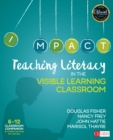 Teaching Literacy in the Visible Learning Classroom, Grades 6-12 - eBook
