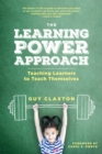 The Learning Power Approach : Teaching Learners to Teach Themselves - eBook