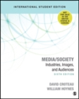 Media/Society : Technology, Industries, Content, and Users - Book
