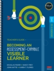 Becoming an Assessment-Capable Visible Learner, Grades 6-12, Level 1: Teacher's Guide - Book