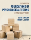 Foundations of Psychological Testing : A Practical Approach - eBook