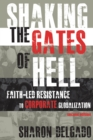 Shaking the Gates of Hell : Faith-Led Resistance to Corporate Globalization - eBook