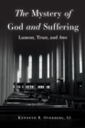 The Mystery of God and Suffering : Lament, Trust, and Awe - eBook