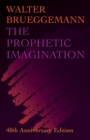 The Prophetic Imagination : 40th Anniversary Edition - Book