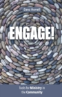 Engage! : Tools for Ministry in the Community - Book