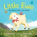 Little Ewe : The Story of One Lost Sheep - eBook