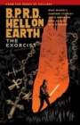 B.p.r.d. Hell On Earth Volume 14: The Exorcist - Book