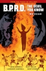 B.p.r.d.: The Devil You Know Volume 1 - Messiah - Book