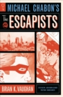 Michael Chabon's The Escapists - Book